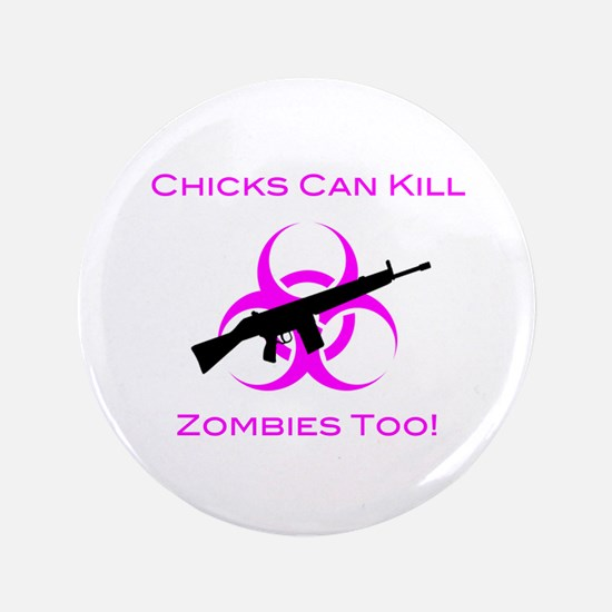 "Zombie Chicks 3.5"" Button"