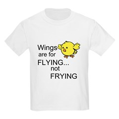 Wings are for Flying T-Shirt