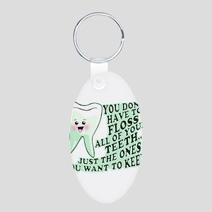 Funny Dental Hygiene Aluminum Oval Keychain