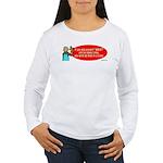 Ask WWJD Too Often . . . Women's Long Sleeve T-Shi