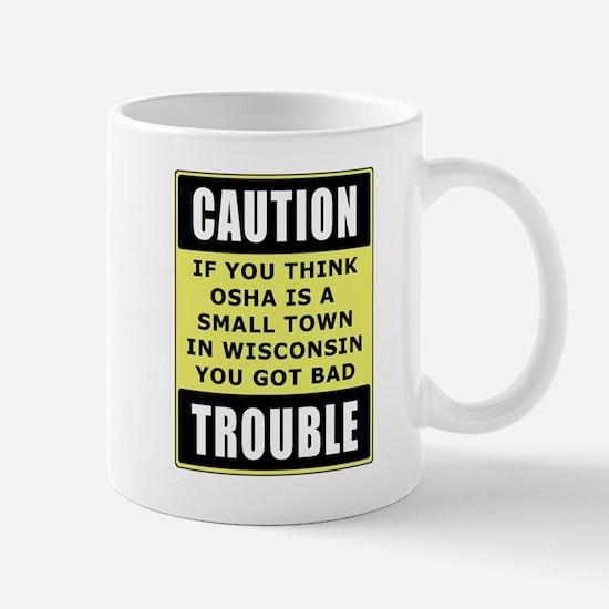 OSHA Trouble Mug
