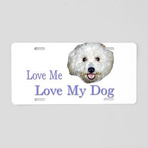 Love Me, Love My Dog Aluminum License Plate