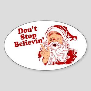 Don't Stop Believin' Santa Sticker (Oval)