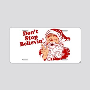 Don't Stop Believin' Santa Aluminum License Plate