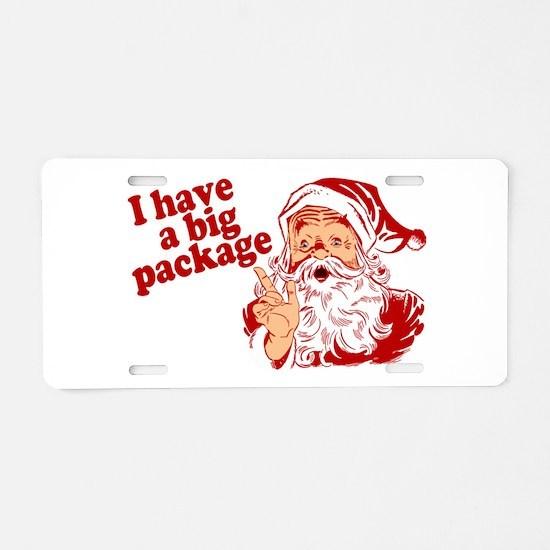 Santa Has a Big Package Aluminum License Plate