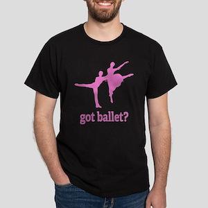 Got ballet? Dark T-Shirt