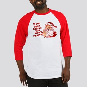Believe in Santa Claus Baseball Jersey