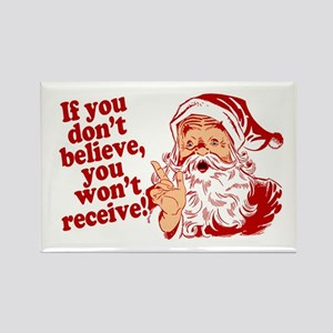 Believe in Santa Claus Rectangle Magnet