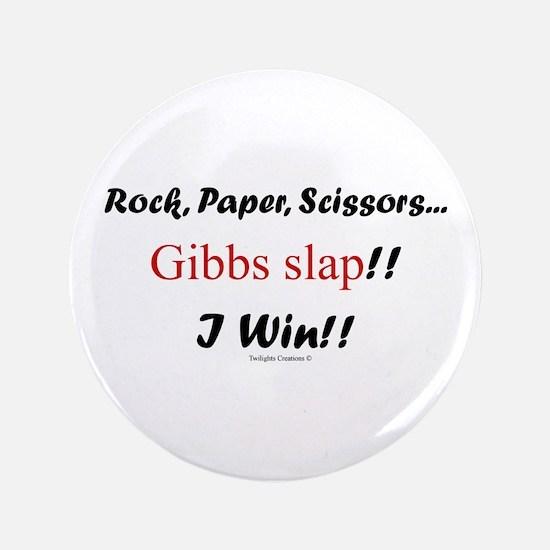 "Gibbslaped I Win!! 3.5"" Button"