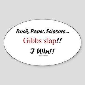 Gibbslaped I Win!! Sticker (Oval)