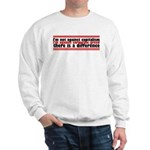 I'm Against Corporate Greed Sweatshirt