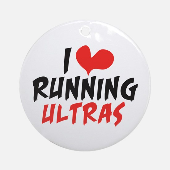 I heart Running Ultras Ornament (Round)