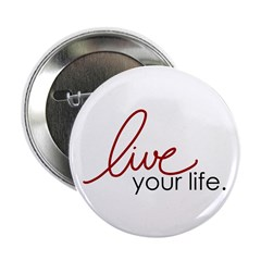 Live Your Life 2.25