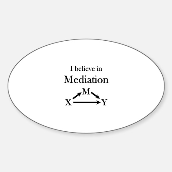 I believe in Mediation Sticker (Oval)