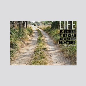 Life Adventure Quote on Rectangle Magnet
