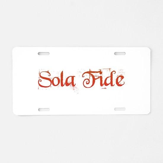 Sola Fide Aluminum License Plate
