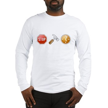Stop - Hammer - Time Long Sleeve T-Shirt