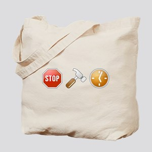 Stop - Hammer - Time Tote Bag