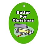 Butter For Christmas Ornament (Oval)