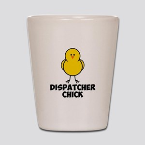 Dispatcher Chick Shot Glass