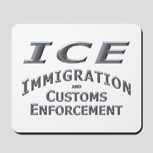 Immigration Customs Enforcement -  Mousepad