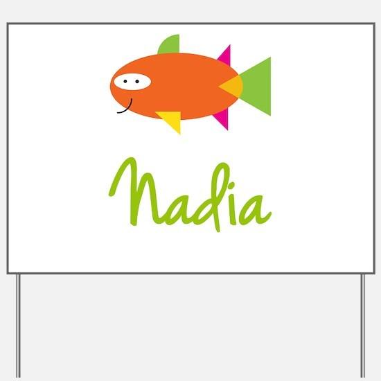 Nadia is a Big Fish Yard Sign