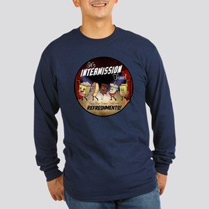 Intermission time Long Sleeve Dark T-Shirt