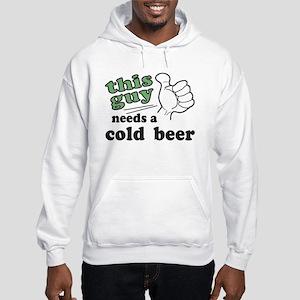 This Guy Needs a Beer Hooded Sweatshirt