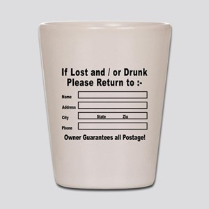 If Lost and / or Drunk Shot Glass