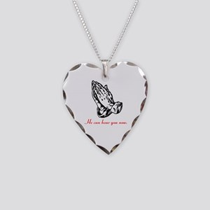 Praying Hands/He can hear Necklace Heart Charm