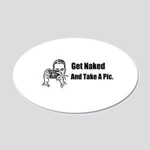 Get Naked. 22x14 Oval Wall Peel