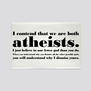 We Are Both Atheists Rectangle Magnet