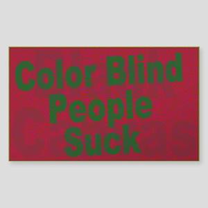 Color Blind People Suck Sticker (Rectangle)