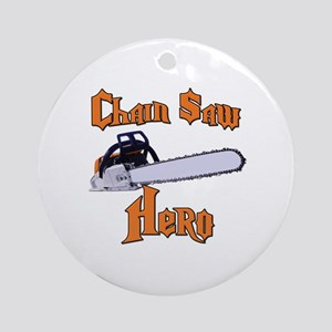 Chain Saw Hero Chainsaw Ornament (Round)