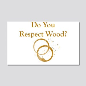 Do You Respect Wood Car Magnet 20 x 12