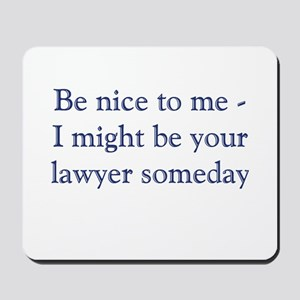 Lawyer Someday Mousepad