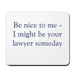 Lawyer Someday Mousepad