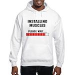 Installing Muscles Hooded Sweatshirt