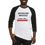 Installing Muscles Baseball Jersey