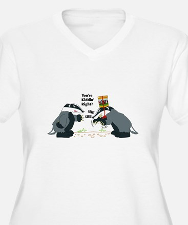 Honey Badger Wannabe T-Shirt