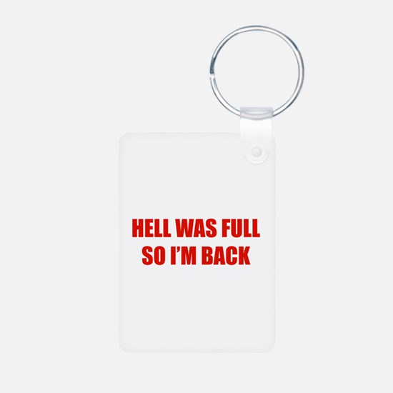 Hell was full Keychains
