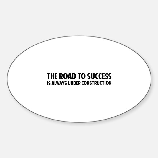 The Road To Success Sticker (Oval)