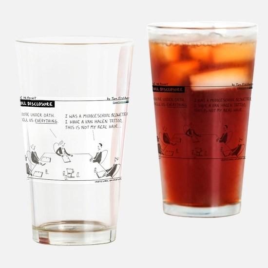 Full Disclosure Drinking Glass