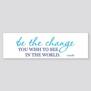 Be the Change Sticker (Bumper)