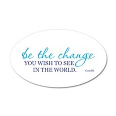 Be the Change 22x14 Oval Wall Peel
