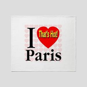 I Love Paris That's Hot! Throw Blanket