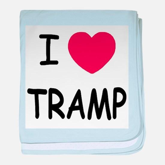 I heart tramp baby blanket