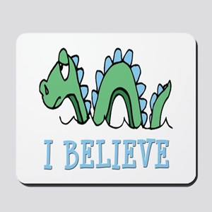 I Believe in Sea Monsters Mousepad