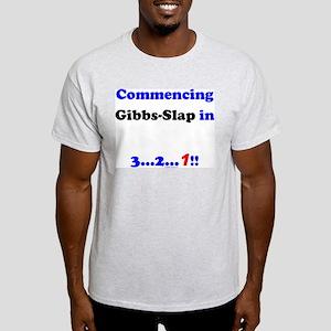 Commencing GibbsSlap Light T-Shirt