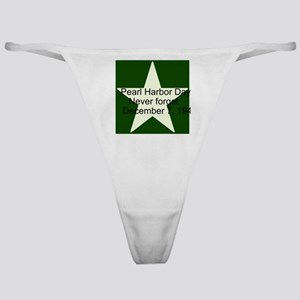Pearl harbor day: Never forge Classic Thong